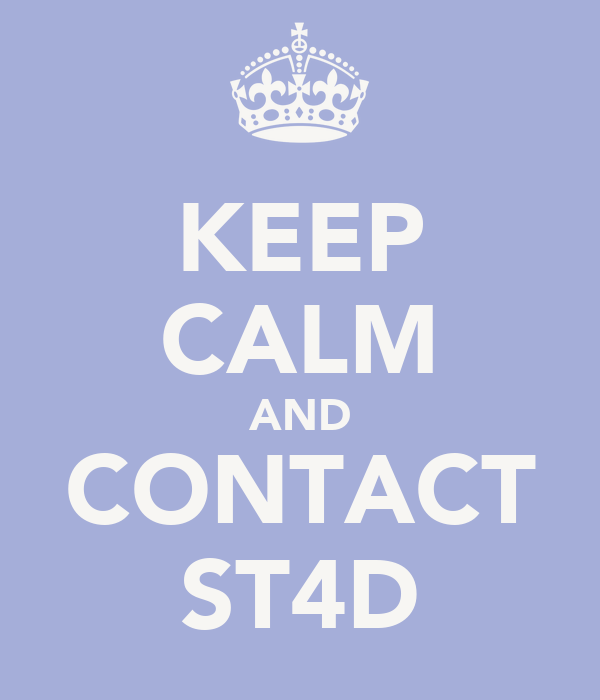 KEEP CALM AND CONTACT ST4D