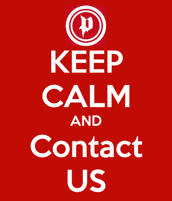 KEEP CALM AND Contact US