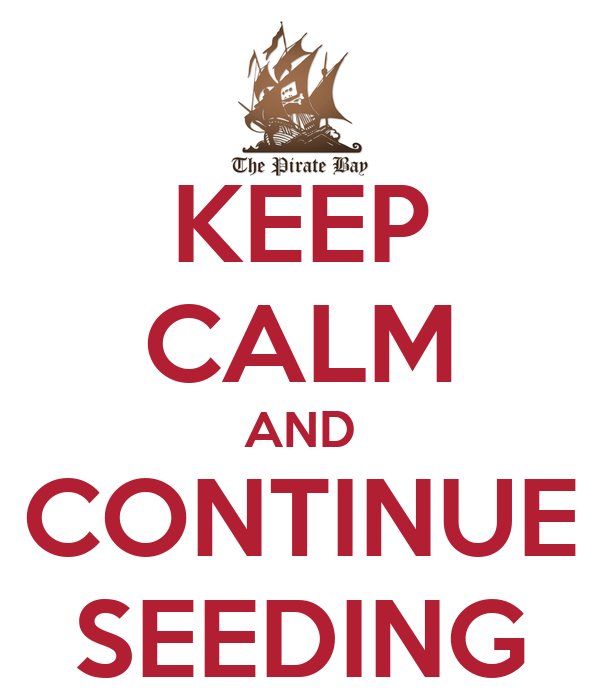 KEEP CALM AND CONTINUE SEEDING