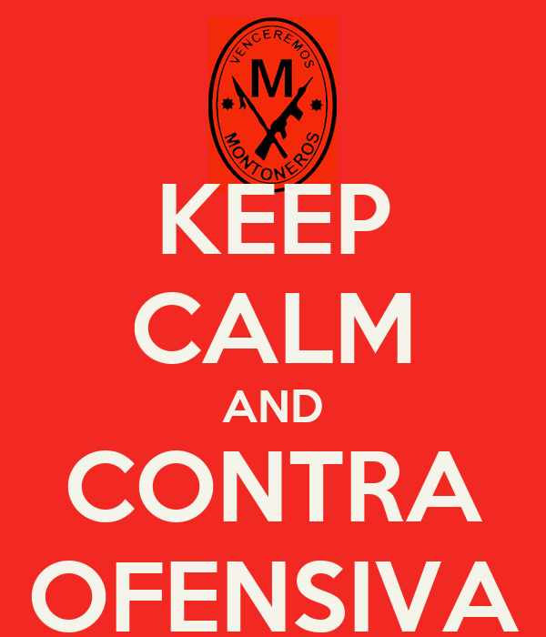 KEEP CALM AND CONTRA OFENSIVA