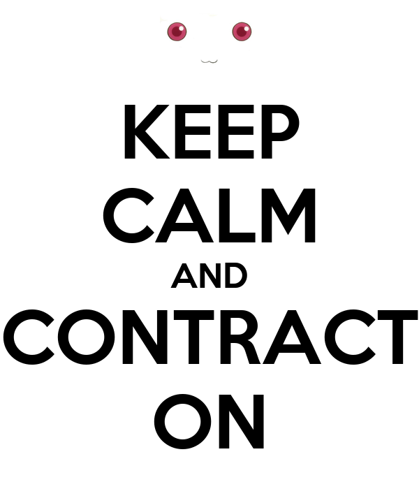 KEEP CALM AND CONTRACT ON