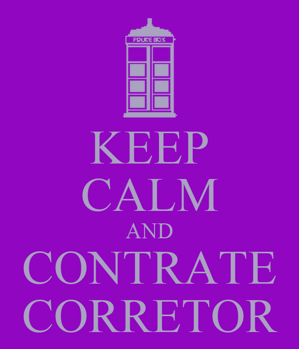 KEEP CALM AND CONTRATE CORRETOR