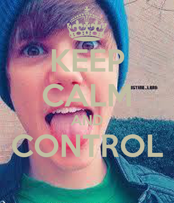 KEEP CALM AND CONTROL