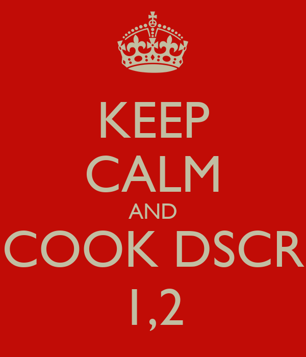KEEP CALM AND COOK DSCR 1,2