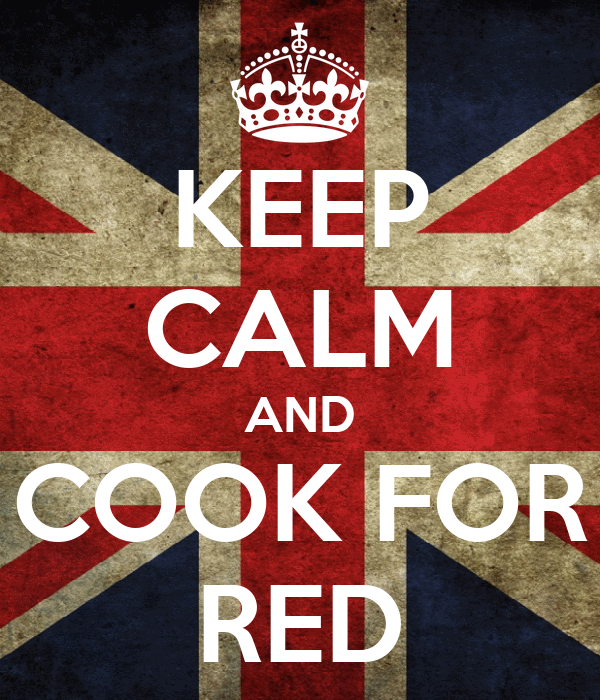 KEEP CALM AND COOK FOR RED
