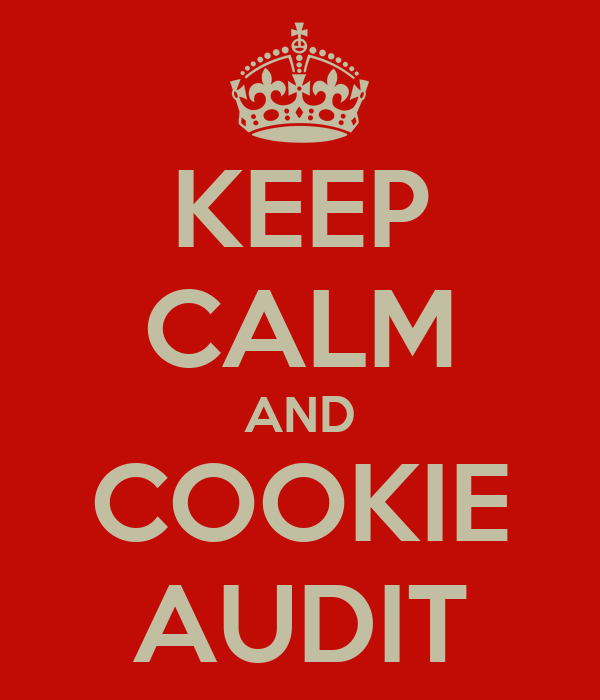 KEEP CALM AND COOKIE AUDIT