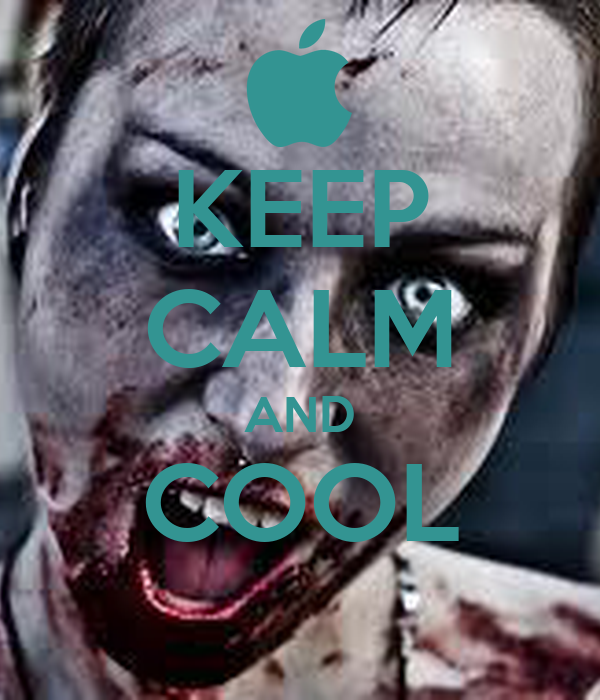 KEEP CALM AND COOL