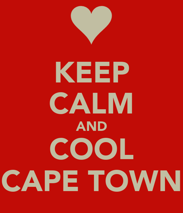 KEEP CALM AND COOL CAPE TOWN