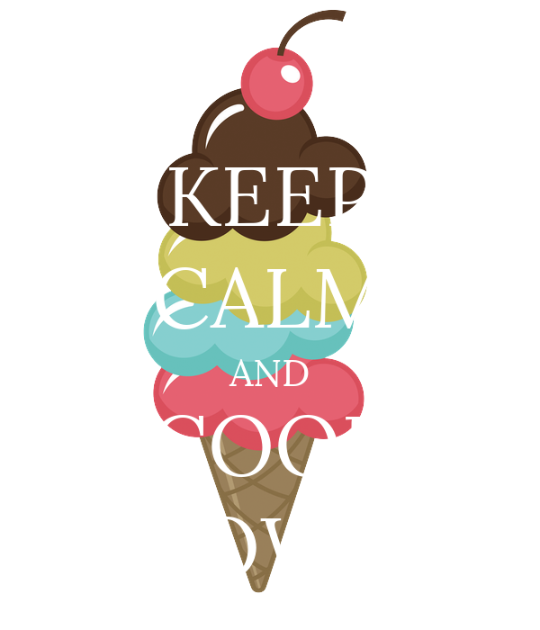 KEEP CALM AND COOL DOWN