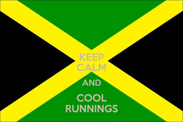 KEEP CALM AND COOL RUNNINGS