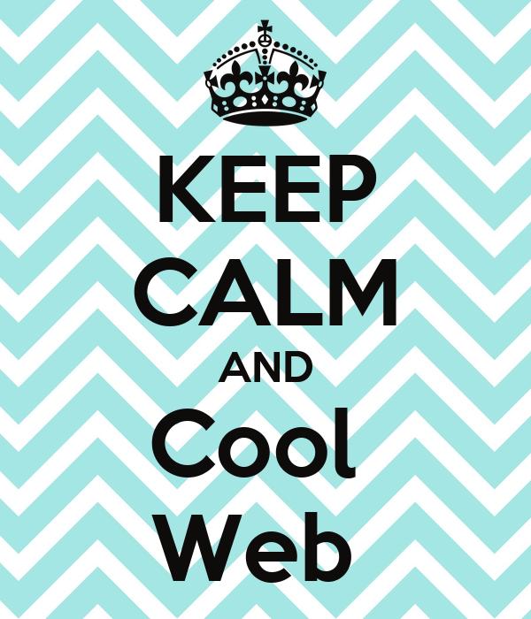 KEEP CALM AND Cool  Web