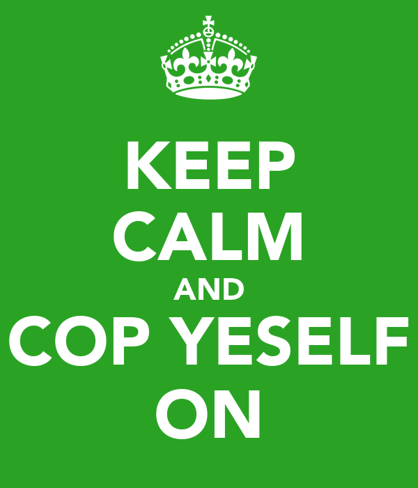 KEEP CALM AND COP YESELF ON