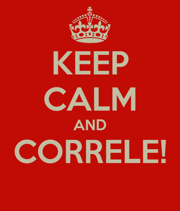 KEEP CALM AND CORRELE!
