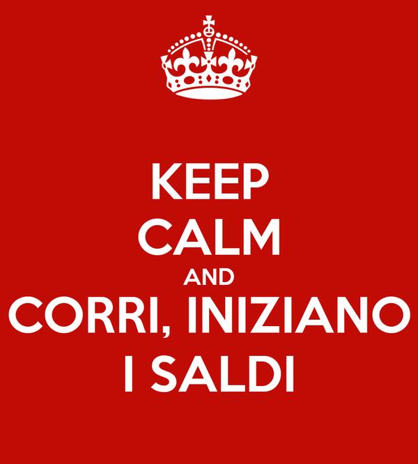 KEEP CALM AND CORRI, INIZIANO I SALDI