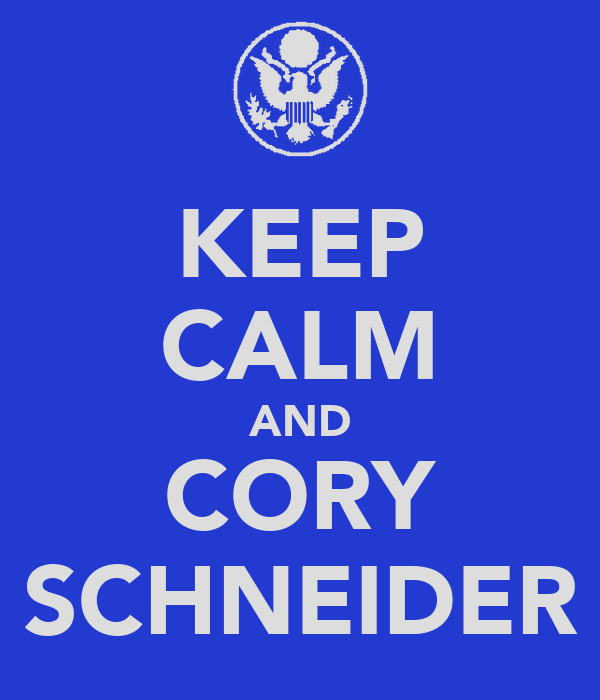KEEP CALM AND CORY SCHNEIDER