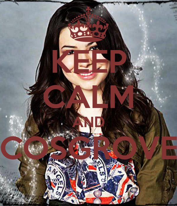 KEEP CALM AND COSGROVE
