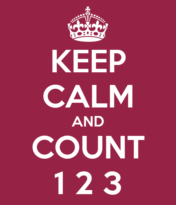 KEEP CALM AND COUNT 1 2 3