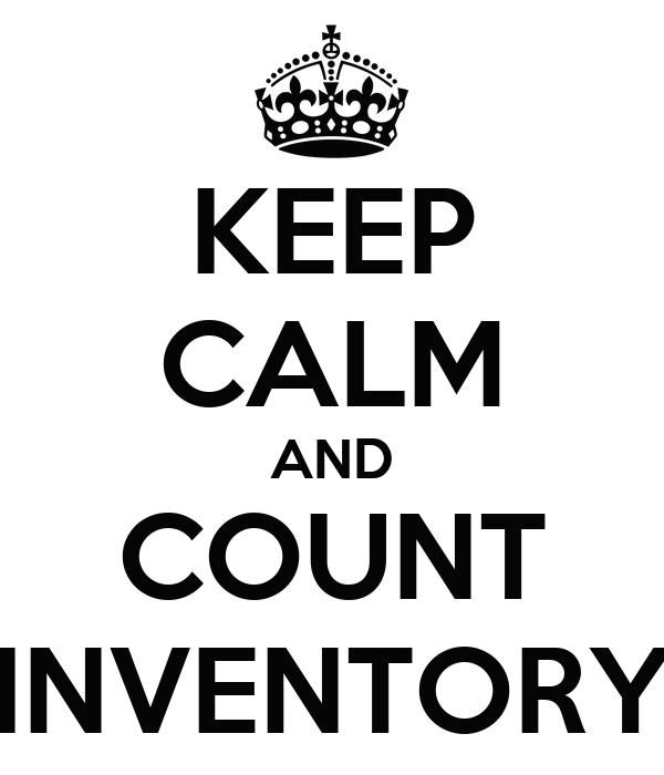 KEEP CALM AND COUNT INVENTORY Poster | Barb | Keep Calm-o-Matic