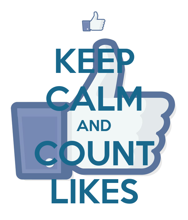 KEEP CALM AND COUNT LIKES