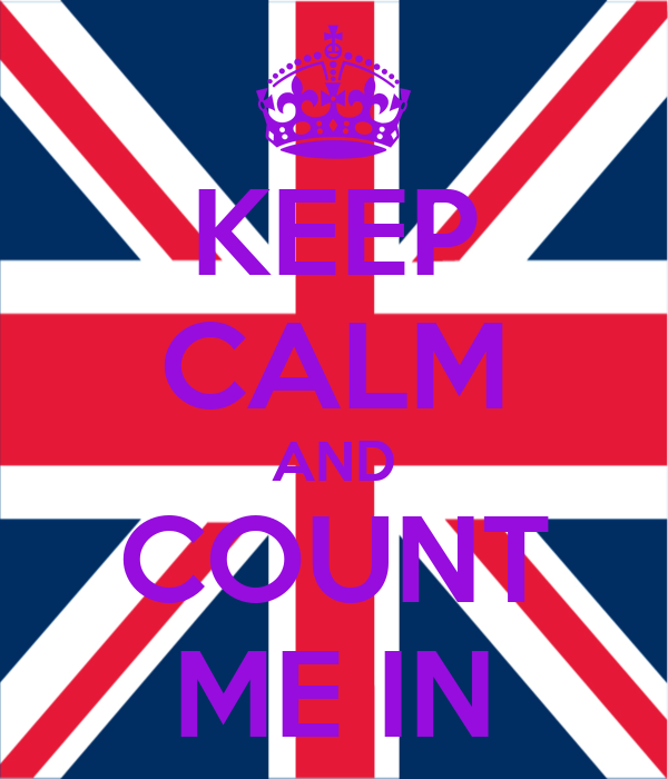KEEP CALM AND COUNT ME IN