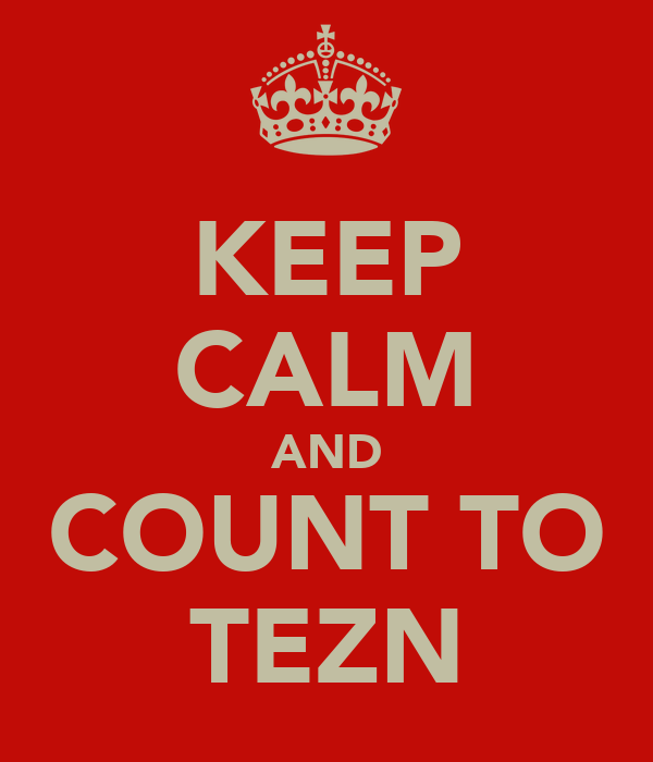 KEEP CALM AND COUNT TO TEZN