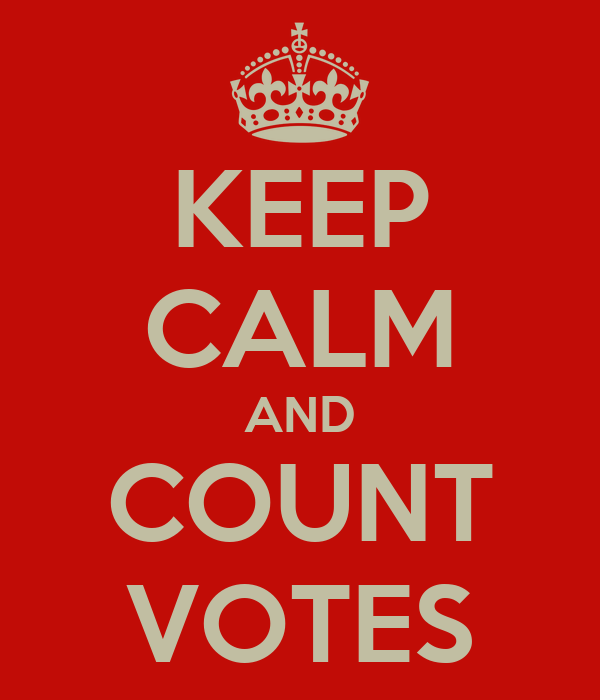 KEEP CALM AND COUNT VOTES