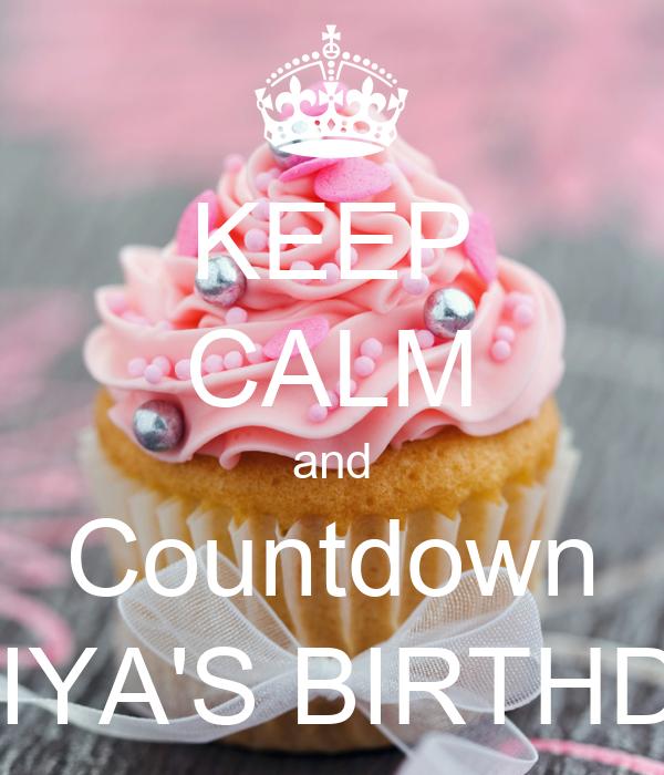 KEEP CALM and Countdown ONIYA'S BIRTHDAY