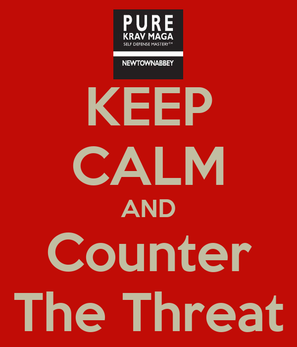 KEEP CALM AND Counter The Threat