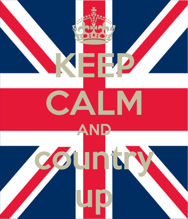 KEEP CALM AND country up