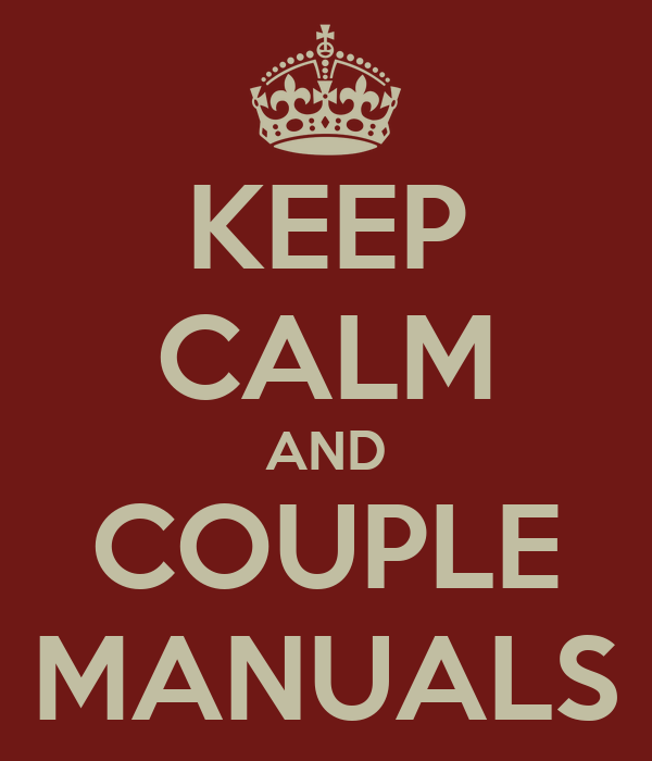 KEEP CALM AND COUPLE MANUALS