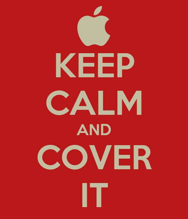 KEEP CALM AND COVER IT