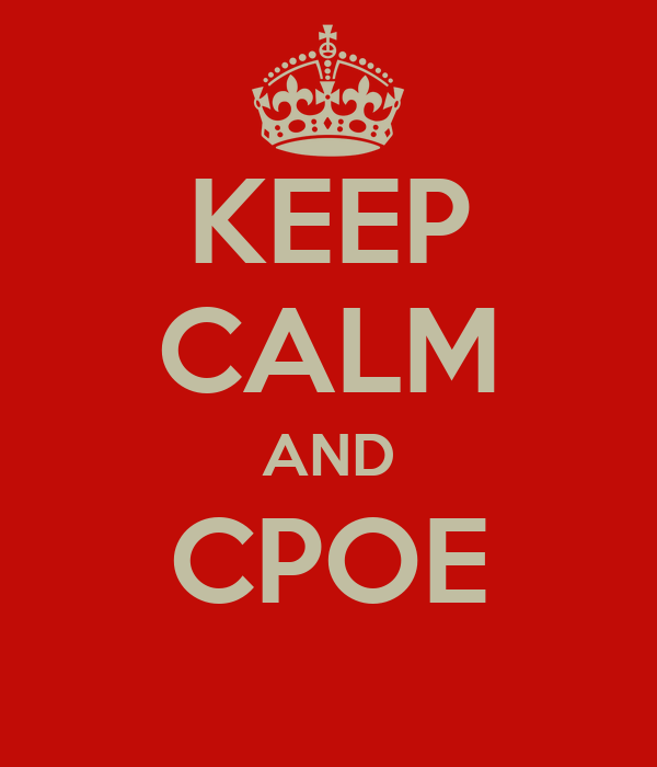 KEEP CALM AND CPOE