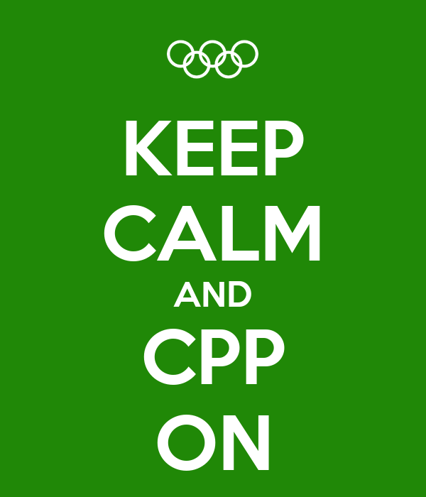 KEEP CALM AND CPP ON