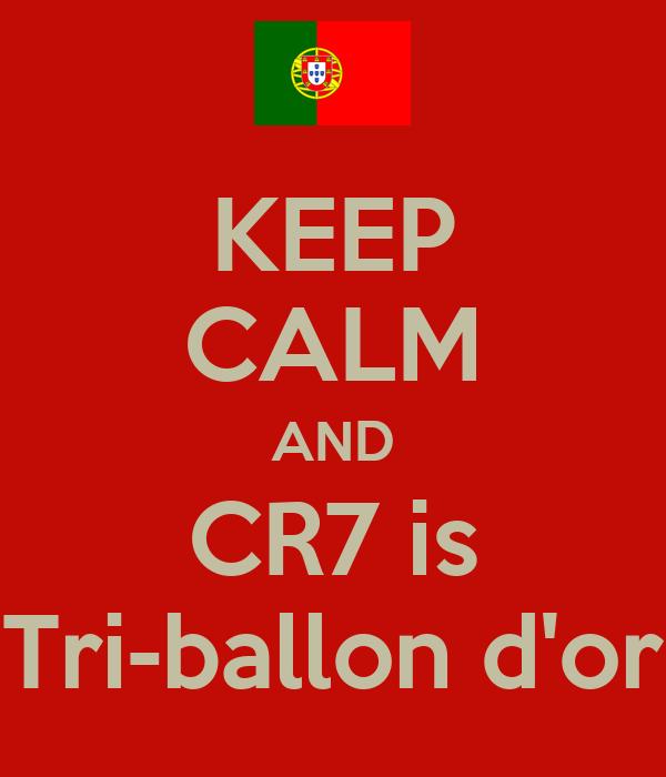 KEEP CALM AND CR7 is Tri-ballon d'or