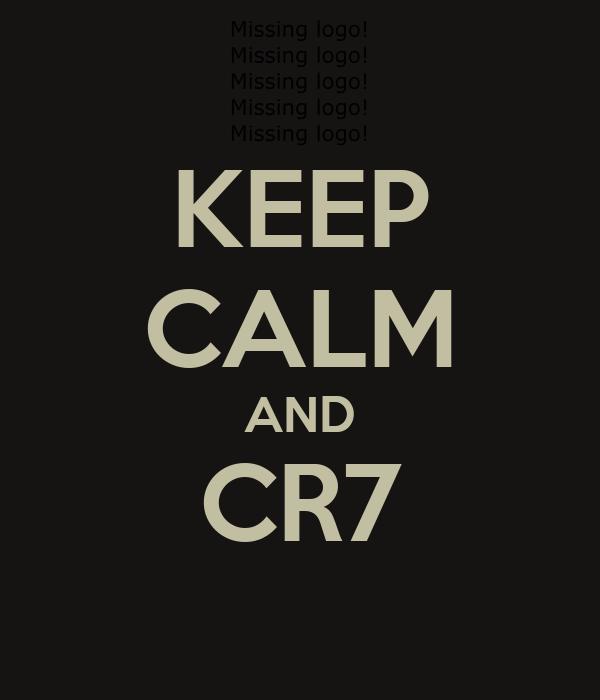 KEEP CALM AND CR7
