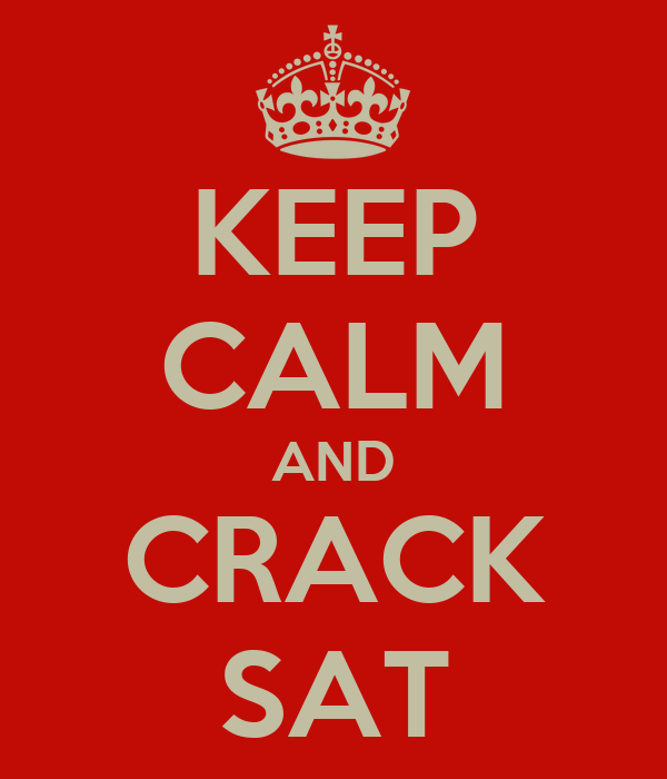 KEEP CALM AND CRACK SAT