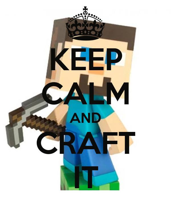 KEEP CALM AND CRAFT IT