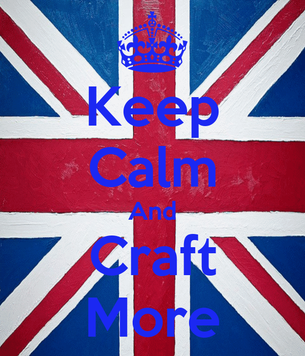 Keep Calm And Craft More