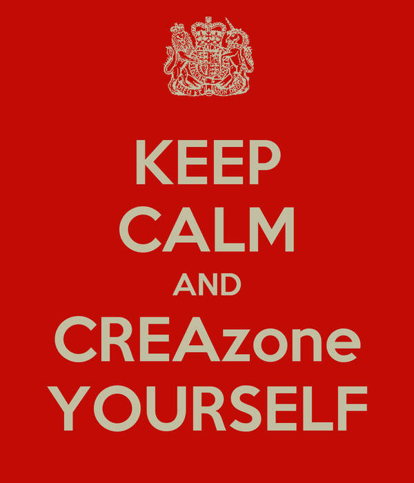 KEEP CALM AND CREAzone YOURSELF