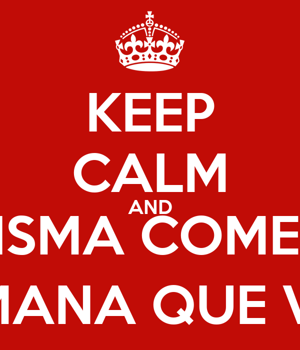 KEEP CALM AND CRISMA COMEÇA SEMANA QUE VEM