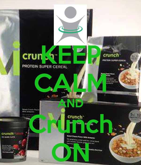 KEEP CALM AND Crunch ON