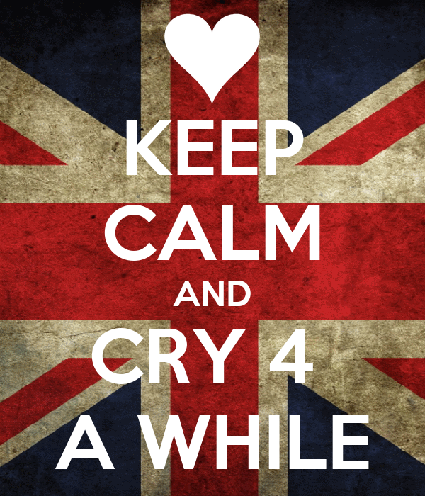 KEEP CALM AND CRY 4  A WHILE