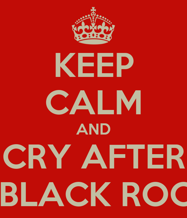 KEEP CALM AND CRY AFTER WATCHING BLACK ROCK SHOOTER