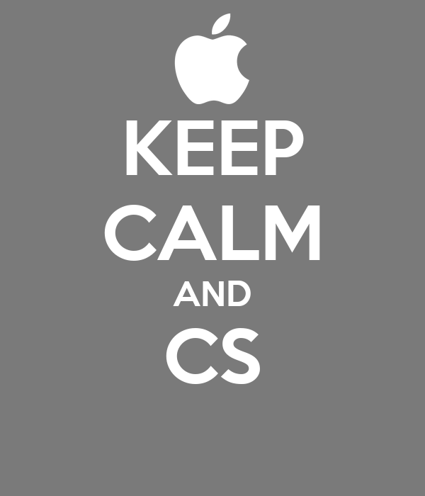 KEEP CALM AND CS