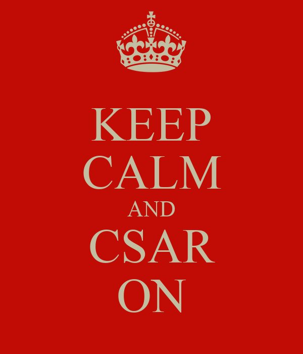 KEEP CALM AND CSAR ON