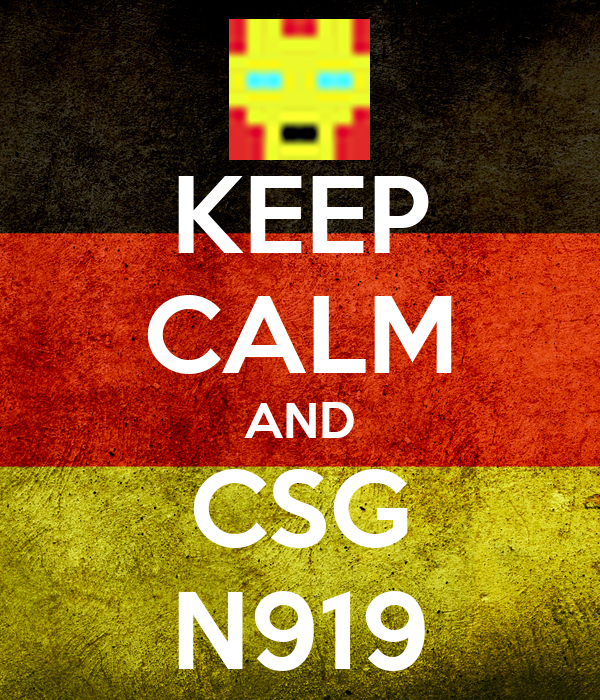 KEEP CALM AND CSG N919