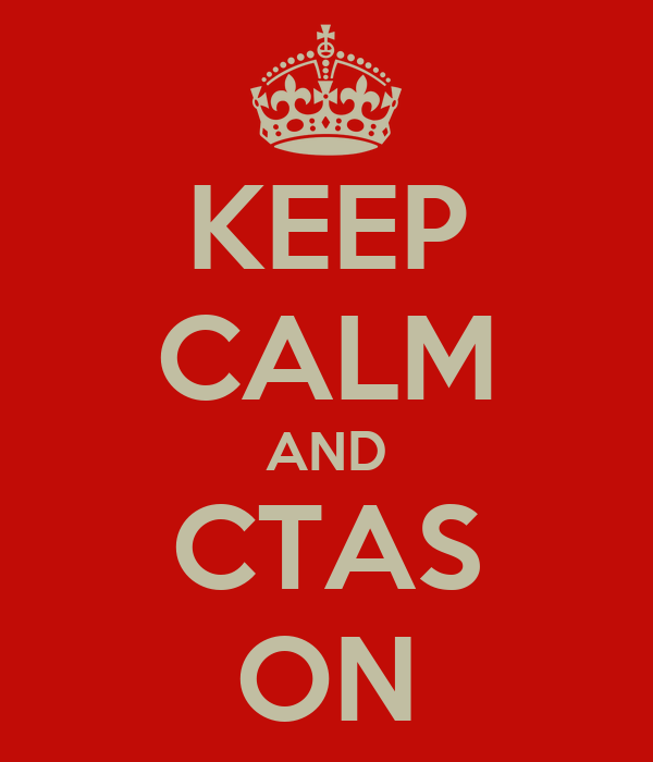 KEEP CALM AND CTAS ON