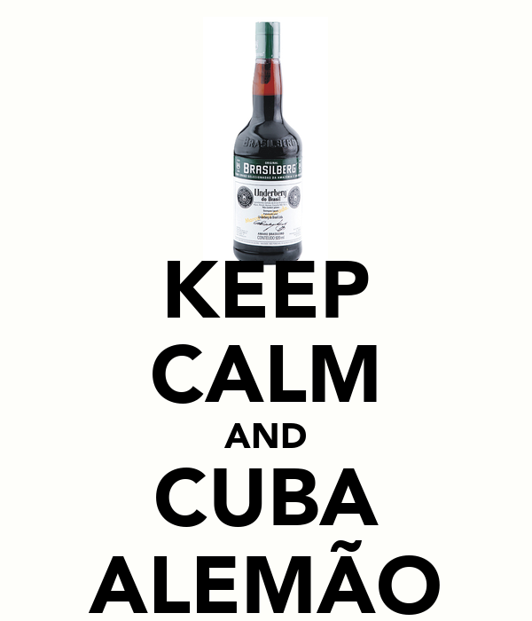 KEEP CALM AND CUBA ALEMÃO
