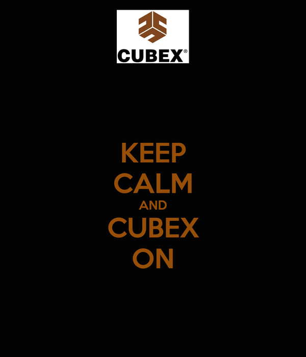 KEEP CALM AND CUBEX ON