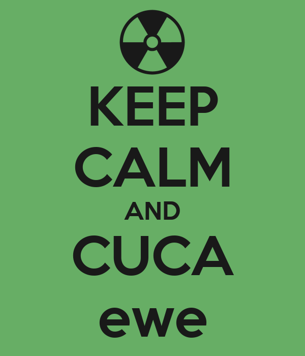 KEEP CALM AND CUCA ewe